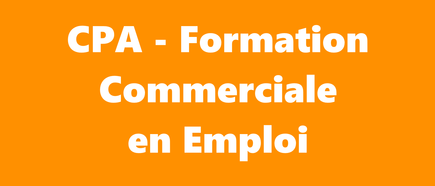 Permalink to:CPA – Formation Commerciale en Emploi